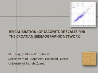 RE(CALIBRATION) OF MAGNITUDE SCALES FOR THE CROATIAN SEISMographic NETWORK