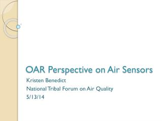 OAR Perspective on Air Sensors