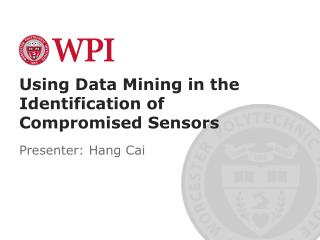 Using Data Mining in the Identification of Compromised Sensors
