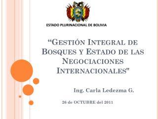 �Gesti�n  Integral de Bosques y Estado de las  Negociaciones  Internacionales