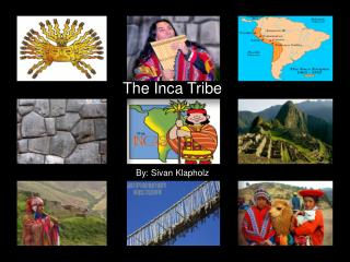 The Inca Tribe