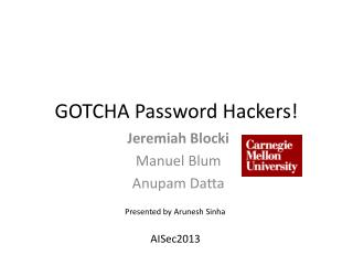 GOTCHA Password Hackers!