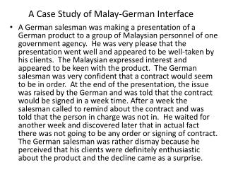 A Case Study of Malay-German Interface