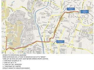 "ATENEO TO CONCEPCION, MARIKINA FROM KATIPUNAN AVE, U-TURN TO BONIFACIO AVE UP TO ""BAYAN"""
