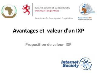 Avantages  et   valeur  d'un  IXP