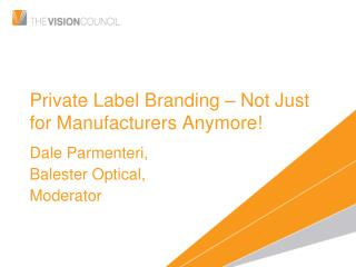 Private Label Branding – Not Just for Manufacturers Anymore!