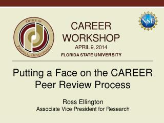 CAREER Workshop April 9, 2014
