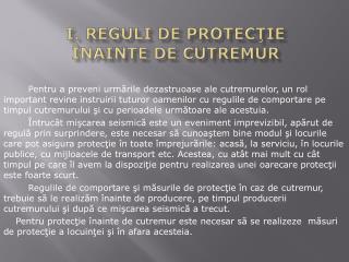 I . REGULI  de protecţie în AINTE  de cutremur