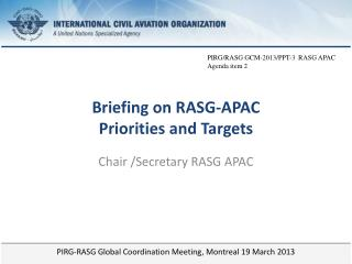Briefing on RASG-APAC Priorities and Targets