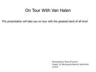 On Tour With Van Halen