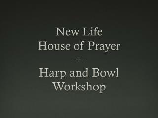 New Life  House of Prayer