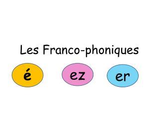 Les Franco-phoniques