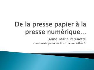 De la presse papier à la presse numérique…