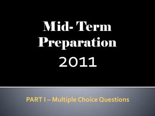 Mid- Term  Preparation
