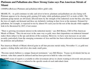 Platinum and Palladium also Show Strong Gains says Pan Ameri