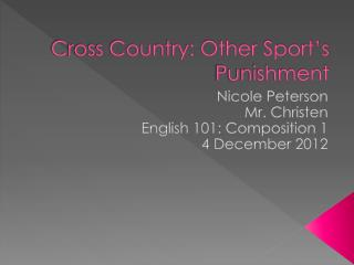 Cross Country: Other Sport's Punishment