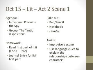 Oct 15 – Lit – Act 2 Scene 1