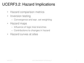 UCERF3.2:  Hazard Implications