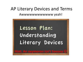 AP Literary Devices and Terms