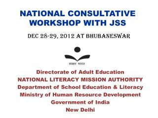 NATIONAL CONSULTATIVE WORKSHOP WITH JSS