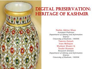 DIGITAL PRESERVATION: HERITAGE OF KASHMIR