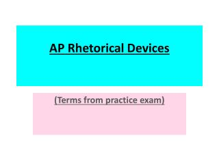AP Rhetorical Devices