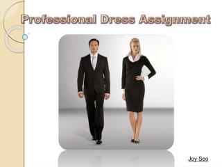 Professional  D ress Assignment