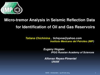 Micro-tremor Analysis in Seismic Reflection Data  for Identification of Oil and Gas Reservoirs