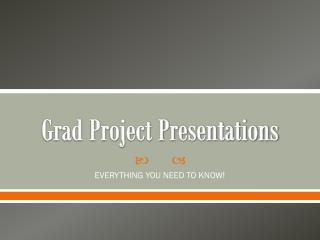 Grad Project Presentations
