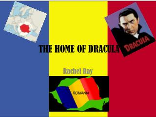 THE HOME OF DRACULA