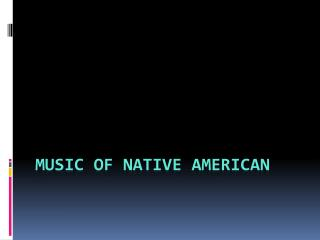 Music of Native American
