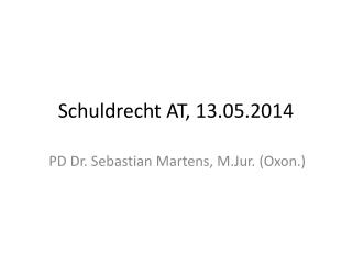 Schuldrecht AT ,  13.05.2014