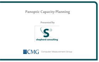 Panoptic Capacity Planning