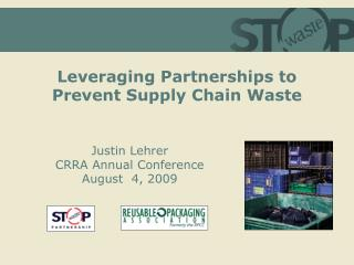 Leveraging Partnerships to Prevent Supply Chain Waste