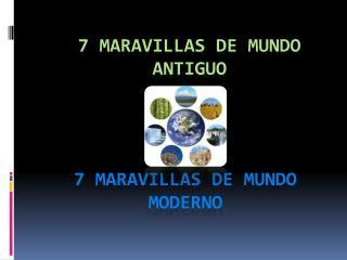 7 MARAVILLAS DE MUNDO ANTIGUO