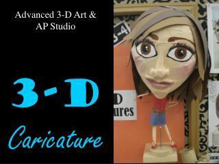3-D Caricature