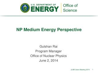 NP Medium Energy Perspective