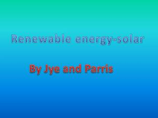 Renewable energy-solar
