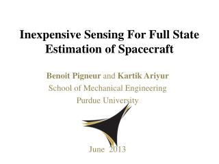 Inexpensive Sensing For Full State Estimation of Spacecraft