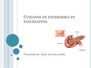 Cuidados de enfermería en pancreatitis.