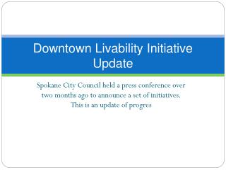 Downtown Livability Initiative Update