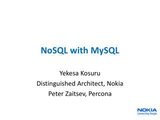 NoSQL with MySQL
