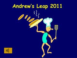 Andrew's Leap  2011