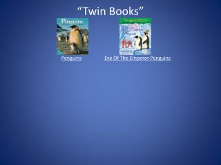 """Twin Books""  Penguins Eve Of The Emperor Penguins"