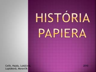 História  PAPIERa