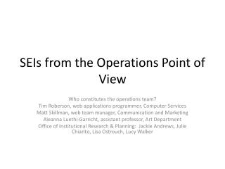 SEIs from the  Operations  Point of View