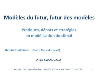 Modèles du futur, futur des modèles