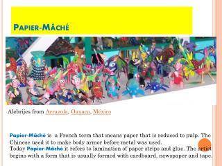 Papier-Mâché
