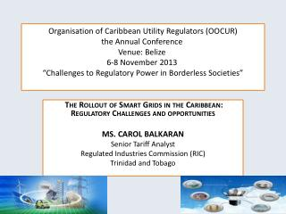The  Rollout  of Smart Grids in the Caribbean:  Regulatory Challenges  and opportunities