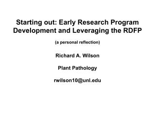 Starting out: Early Research Program  Development and Leveraging the RDFP (a personal reflection)